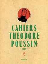 THEODORE POUSSIN - CAHIERS T2: THEODORE POUSSIN - CAHIERS, TOME 2/4