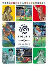 LIGUE 1 MANAGERS T1: OUVERTURE