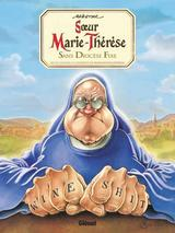 SOEUR MARIE-THERESE T5: SANS DIOCESE FIXE...