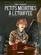CRIMES GOURMANDS: PETITS MEURTRES A L'ETOUFFEE