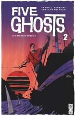 FIVE GHOSTS T2: LES RIVAGES OUBLIES