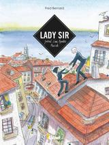 LADY SIR: JOURNAL D'UNE AVENTURE MUSICALE