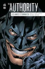 THE AUTHORITY : LES ANNEES STORMWATCH T2