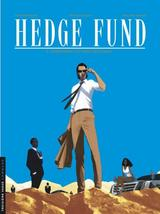 HEDGE FUND T4: L'HERITIERE AUX VINGT MILLIARDS