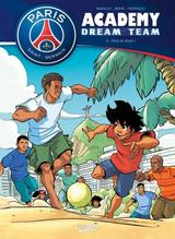 PARIS SAINT-GERMAIN ACADEMY T2: PARIS DO BRASIL !