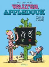 WALTER APPLEDUCK T1: COW-BOY STAGIAIRE