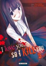 I LOVE YOU SO I KILL YOU T5