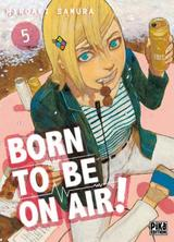 BORN TO BE ON AIR! T5