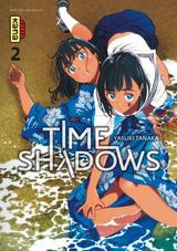 TIME SHADOWS T2
