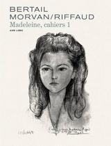 MADELEINE, RESISTANTE - CAHIERS T2: MADELEINE, RESISTANTE - CAHIERS  2/3