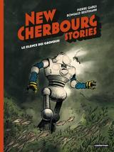 NEW CHERBOURG STORIES T2: LE SILENCE DES GRONDINS