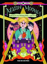 MASON MONEY ENQUETEUR PARANORMAL CERTIFIE