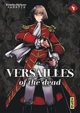 VERSAILLES OF THE DEAD T4