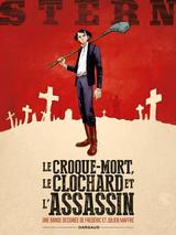 STERN T1: CROQUE-MORT, LE CLOCHARD ET L'ASSASSIN (LE)