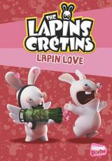 THE LAPINS CRÉTINS - POCHE T15: LAPIN LOVE