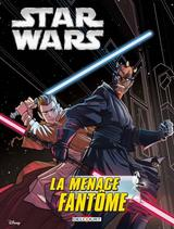 STAR WARS EPISODES JEUNESSE: STAR WARS EPISODE I. LA MENACE FANTOME (JEUNESSE)